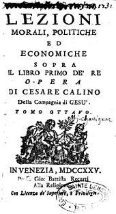 Lezioni morali politiche ed economiche sopra il libro primo de' Re'.