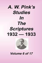 A. W. Pink's Studies in the Scriptures: Volume 6