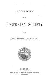Proceedings of the Bostonian Society, Annual Meeting: Volume 3