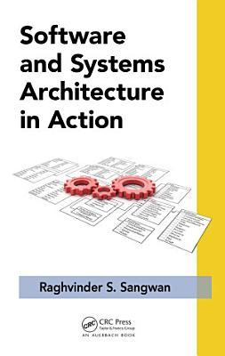 Software and Systems Architecture in Action PDF