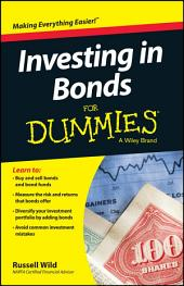 Investing in Bonds For Dummies