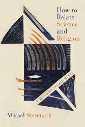 How To Relate Science And Religion Book PDF