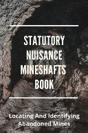 Statutory Nuisance Mineshafts Book