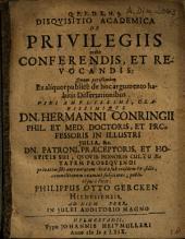 De Privilegiis recte Conferendis, Et Revocandis