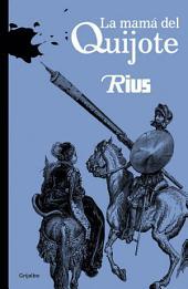 La mamá del Quijote (Biblioteca Rius)