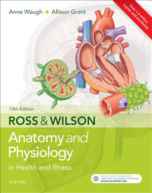 Ross   Wilson Anatomy and Physiology in Health and Illness E Book
