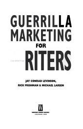 Guerrilla Marketing for Writers PDF