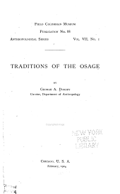 Traditions of the Osage: Volume 7