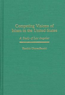 Competing Visions of Islam in the United States Book