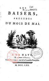 Les Baisers, précédés du Mois de Mai, poème [par C.-J. Dorat]