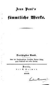 Jean Paul's Sämmtliche Werke: Bände 30-31