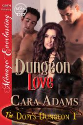 Dungeon Love [The Dom's Dungeon 1]