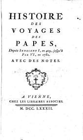 Histoire des voyages des papes, depuis Innocent I, en 409, jusqu'à Pie VI, en 1782, etc. [By Charles Millon.]
