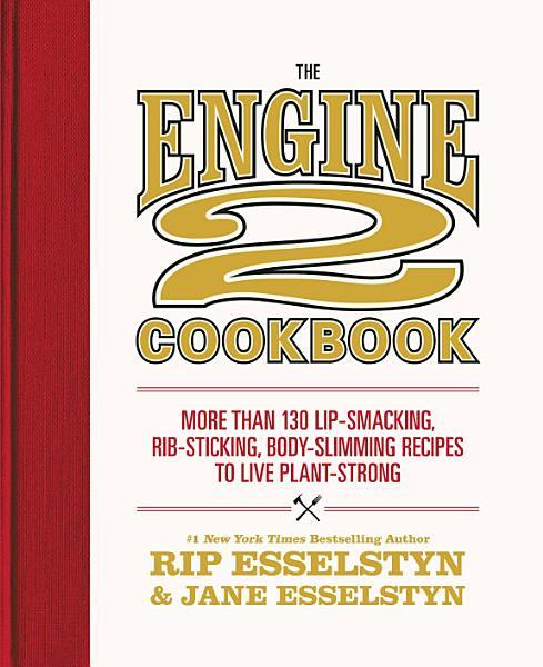Download The Engine 2 Cookbook Book