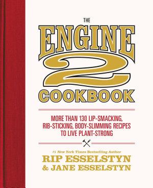 The Engine 2 Cookbook