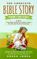 The Complete Bible Story Book For Kids