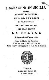 I Saraceni in Sicilia ovvero Eufemio di Messina: Melodramma serio