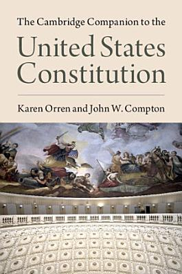 The Cambridge Companion to the United States Constitution