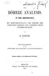 Die höhere Analysis in vier Abhandlungen: mit Berücksichtigung der Theorie der Complexen grössen und anderer neuen Untersuchungen