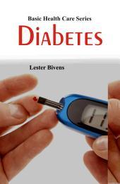 Basic Health Care Series: Diabetes