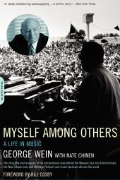 Myself Among Others: A Life in Music