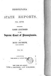 Pennsylvania State Reports: Volume 118