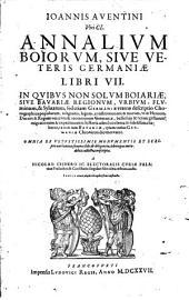 Annalium Boiorum libri VII