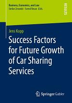 Success Factors for Future Growth of Car Sharing Services