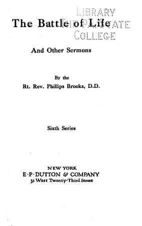 The Battle of Life  and Other Sermons PDF