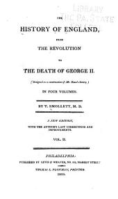 The History of England, from the Revolution to the Death of George II: Designed as a Continuation of Mr. Hume's History : in Four Volumes, Volume 2