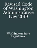 Download Revised Code of Washington Administrative Law 2019 Book