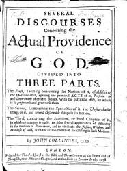 Several Discourses Concerning The Actual Providence Of God Book PDF