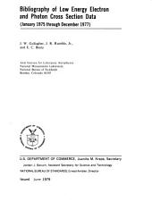 Bibliography of Low Energy Electron and Photon Cross Section Data, (January 1975 Through December 1977)