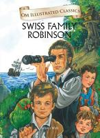 Swiss Family Robinson   Om Illustrated Classics PDF
