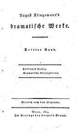 August Klingemann's dramatische Werke: Bd. Ferdinand Cortez ; Dramatische Kleinigkeiten und Gelegenheits-Gedichte
