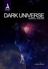 DARK UNIVERSE: Monster-Montser
