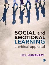 Social and Emotional Learning: A Critical Appraisal