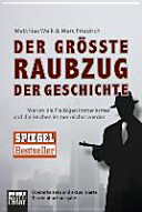 Der gr    te Raubzug der Geschichte PDF