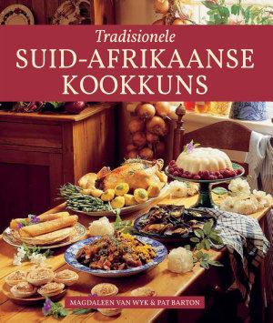 Tradisionele Suid Afrikaanse Kookkuns PDF