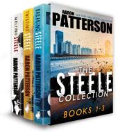The Steele Collection: Books 1-3
