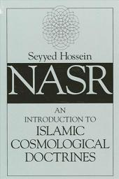 Introduction to Islamic Cosmological Doctrines, An