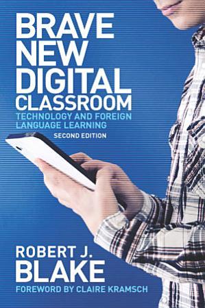 Brave New Digital Classroom PDF
