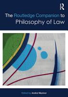 The Routledge Companion to Philosophy of Law PDF