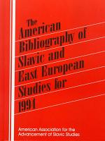 The American Bibliography Of Slavic And East European Studies For 1994