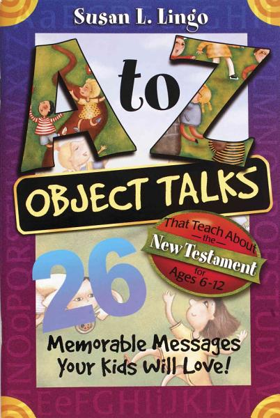 A to Z Object Talks That Teach about the New Testament PDF