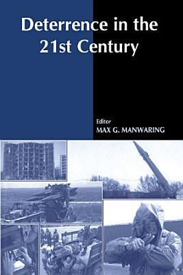 Deterrence in the Twenty first Century