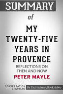 Summary of My Twenty-Five Years in Provence