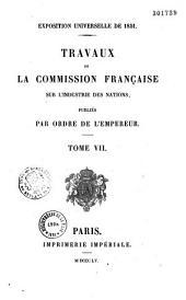Exposition universelle de 1851. Travaux de la commission française sur l'industrie des nations