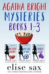 Agatha Bright Mysteries Books 1-3