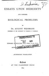 Essays Upon Heredity and Kindred Biological Problems: Volume 2